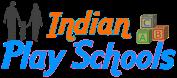 Indian Play Schools
